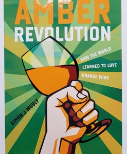 The Amber Revolution by Simon J. Woolf | Ghvino.nl